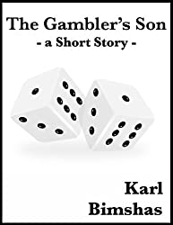 The Gambler's Son; A Short Story