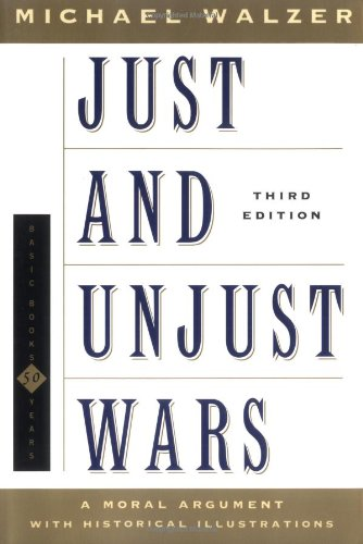 just-and-unjust-wars-a-moral-argument-with-historical-illustrations-basic-books-classics