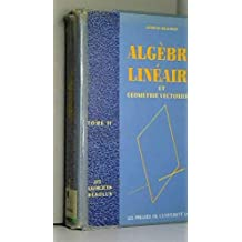 Algebre Lineaire T.2