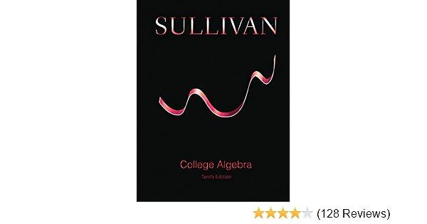 College algebra 10 michael sullivan amazon fandeluxe Images