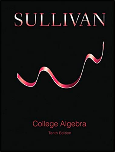 College algebra 10 michael sullivan amazon college algebra 10th edition kindle edition fandeluxe Images