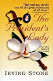 The President's Lady, Irving Stone, 0451139909