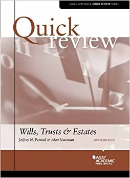 Quick Review of Wills, Trusts, and Estates (Quick Reviews)