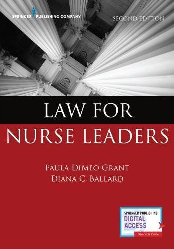 Law for Nurse Leaders, Second Edition by Springer Publishing Company
