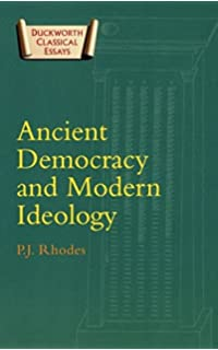 com thucydides and the peloponnesian war  ancient democracy and modern ideology classical essays