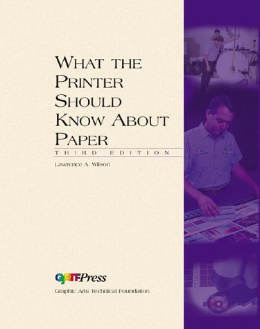 What the Printer Should Know About Paper