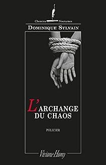 L'archange du chaos par Sylvain