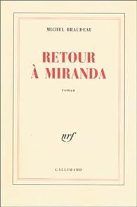 Retour à Miranda par Michel Braudeau
