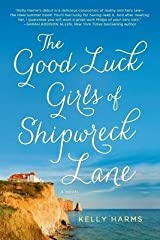 BY Harms, Kelly ( Author ) [{ The Good Luck Girls of Shipwreck Lane By Harms, Kelly ( Author ) Jul - 01- 2014 ( Paperback ) } ] Paperback