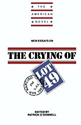 New Essays on The Crying of Lot 49 (The American Novel)