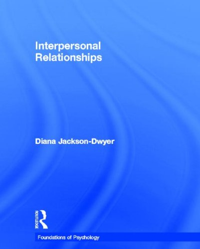 Interpersonal Relationships (Foundations of Psychology)