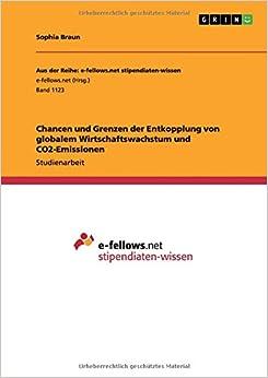 Book Chancen und Grenzen der Entkopplung von globalem Wirtschaftswachstum und CO2-Emissionen