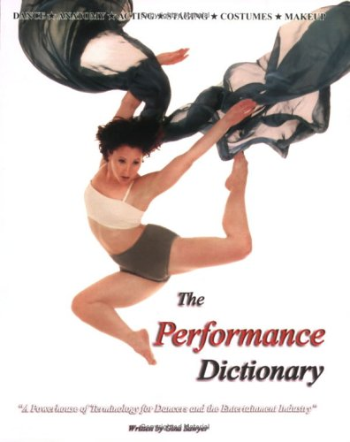 The Performance Dictionary: A Powerhouse of Terminology for Dancers and the Entertainment Industry