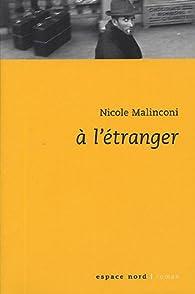 A l'étranger par Nicole Malinconi