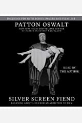 Silver Screen Fiend : Learning about Life from an Addiction to Film(CD-Audio) - 2015 Edition