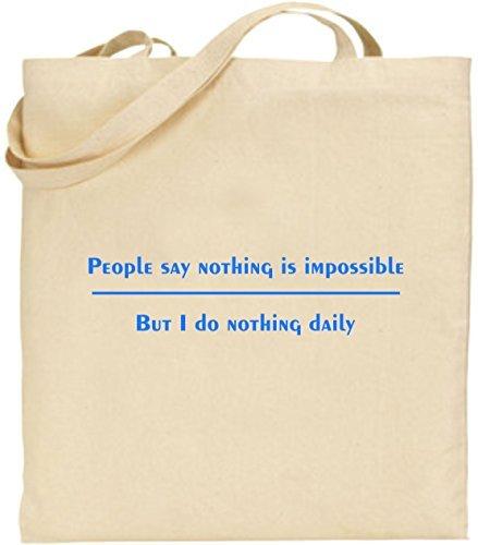 hiusan People Say Nothing Is Impossible FunnyトートバッグキャンバスバッグショッピングバッグショッピングTotesギフトFunny Joke B07F2ZDPH2