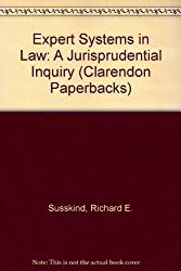 Expert Systems in Law: A Jurisprudential Inquiry