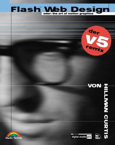 Flash Web Design - der v5 remix oder: the art of motion graphics (Digital Studio Pro)