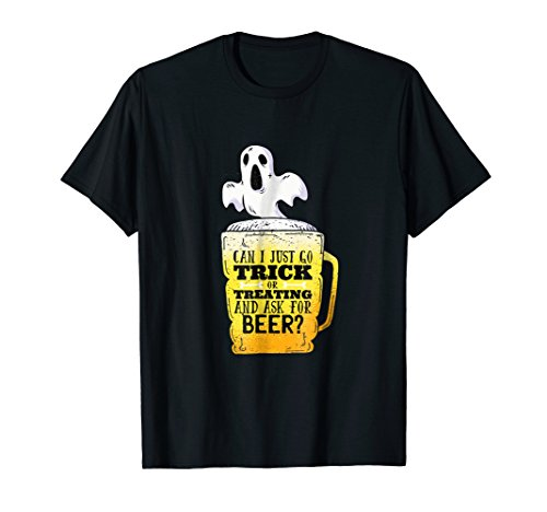 Funny Halloween Drinking Shirt Ghost Trick or Treating Beer