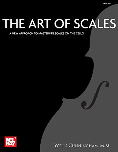 Book New Mel Bay (The Art of Scales: A New Approach to Mastering Scales on the Cello)
