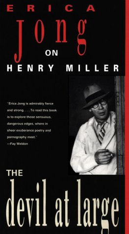 The Devil at Large: Erica Jong on Henry Miller (Devil On The Grove compare prices)