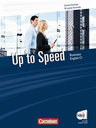 Up to Speed: C1 - Kursbuch mit CD, CD-Extra und Pocket Coach