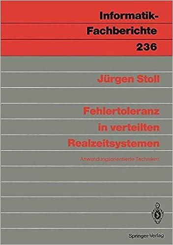 Epub books téléchargement gratuit pour Android Fehlertoleranz in verteilten Realzeitsystemen: Anwendungsorientierte Techniken (Informatik-Fachberichte) (German Edition) FB2
