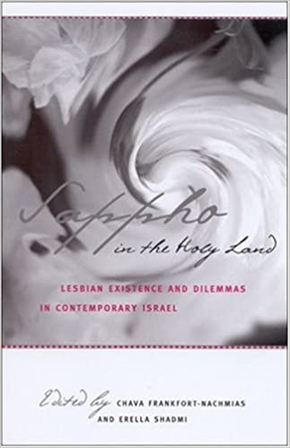 Book Sappho in the Holy Land: Lesbian Existence and Dilemmas in Contemporary Israel (Suny Series in Israeli Studies)