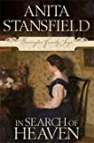 In Search of Heaven, Stansfield, Anita, 1598113097