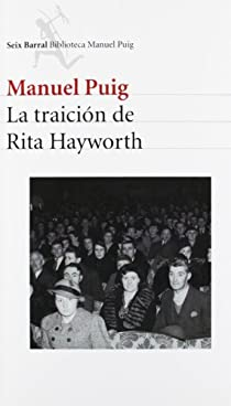 La traición de Rita Hayworth par Puig