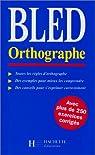 Bled orthographe par Bled