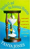 Ophelia O. and the Antenatal Mysteries, Tanya Jones, 0747249121