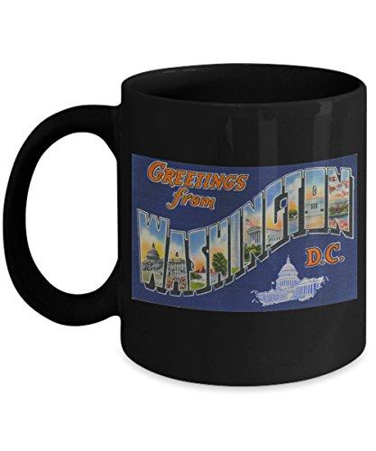 (Greetings from Washington DC, Vintage Large Letter Postcard Design: Ceramic Coffee Mug )