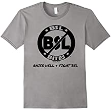 Bully Breed Shirts - BSL BITES, Raise Hell & Fight BSL