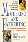 Mothering and Fathering, Tine Thevenin, 0895295695