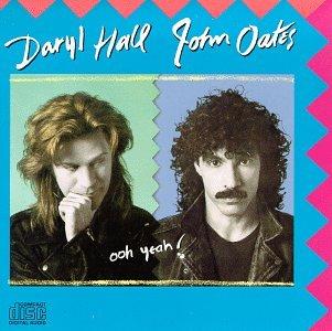 Ooh Yeah! - Daryl Hall - John Oates