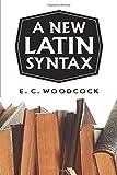 A New Latin Syntax (Latin Edition)