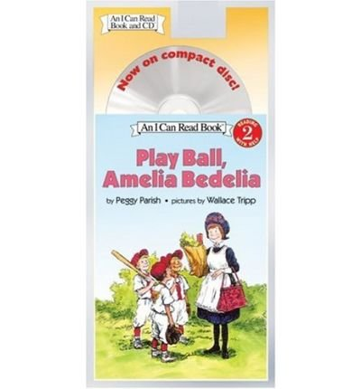 Download Play Ball, Amelia Bedelia Book and CD: Play Ball, Amelia Bedelia Book and CD (I Can Read - Level 2 (Quality)) (Mixed media product) - Common PDF