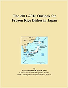 The 2011-2016 Outlook for Frozen Rice Dishes in Japan