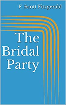 The bridal party by f scott fitzgerald