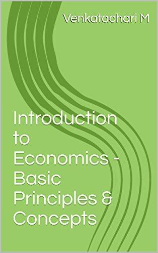 Introduction to Economics - Basic Principles & Concepts