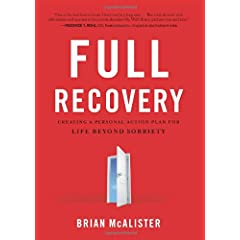 Learn more about the book, Full Recovery: Creating a Personal Action Plan for Life Beyond Sobriety