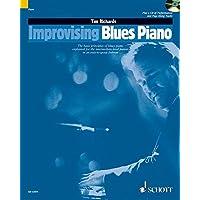 Richards, T: Improvising Blues Piano: The Basic Principles