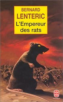 L'Empereur des rats, tome 1 par Lenteric