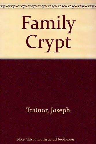 Family Crypt (Twilight #20)