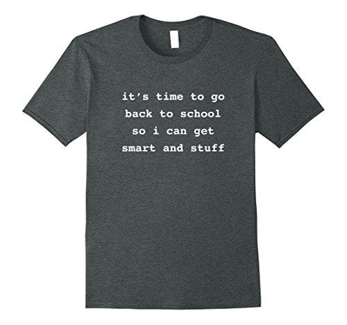 Mens Back To School Shirt Funny Smart and Stuff XL Dark (Back To School Stuff)