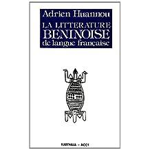 La littérature béninoise de langue française : des origines à nos jours
