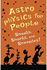 Astrophysics for People, Snooks, Snorks, and Sneeples! Paperback