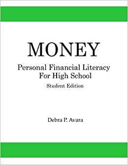 Money, Personal Financial Literacy for High School Students