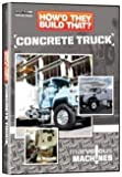 How'd They Build That?: Concrete Truck